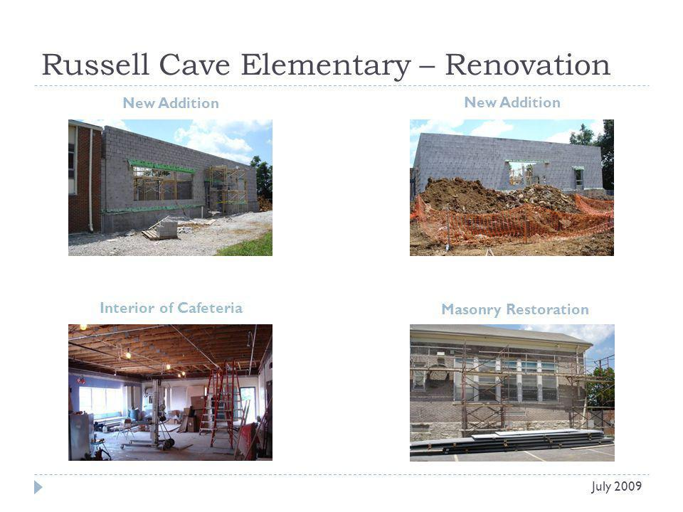 Russell Cave Elementary – Renovation New Addition July 2009 Masonry Restoration Interior of Cafeteria