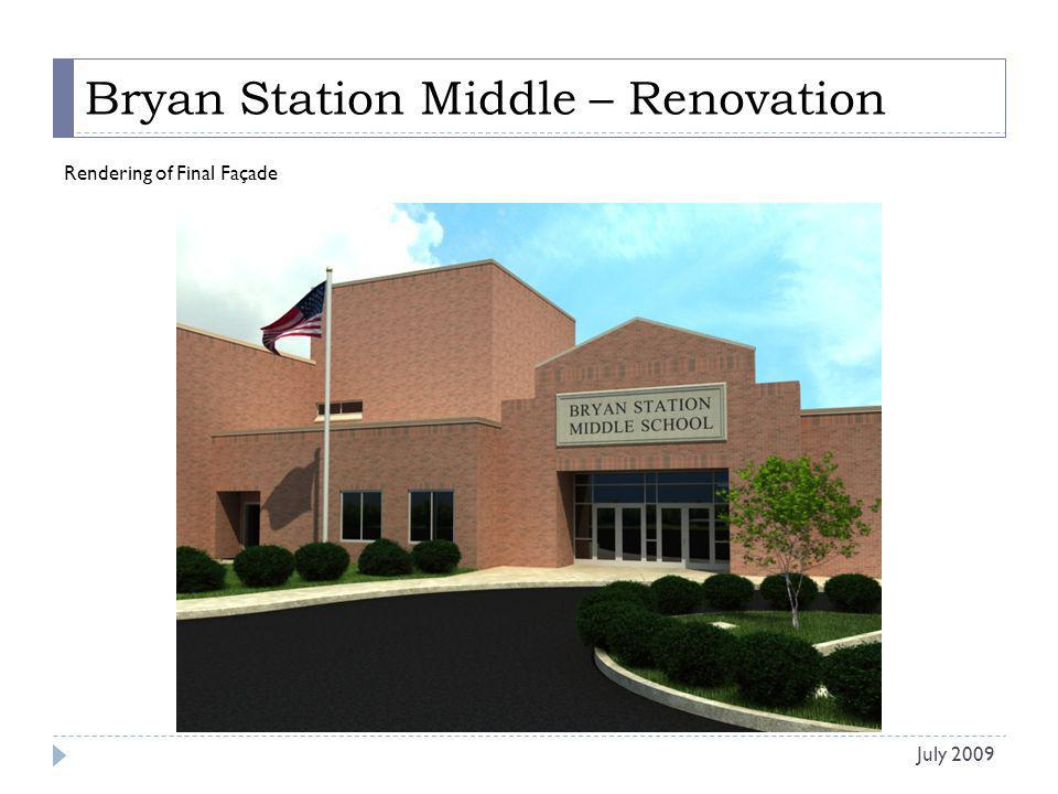 Bryan Station Middle – Renovation Rendering of Final Façade July 2009