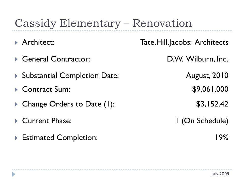Tonights Agenda Items - continued Project Agenda Item Leestown Middle Approval of Change Order #1 Total Cost: $2,874.40 New Elementary at Keithshire Approval of Schematic Design Documents July 2009