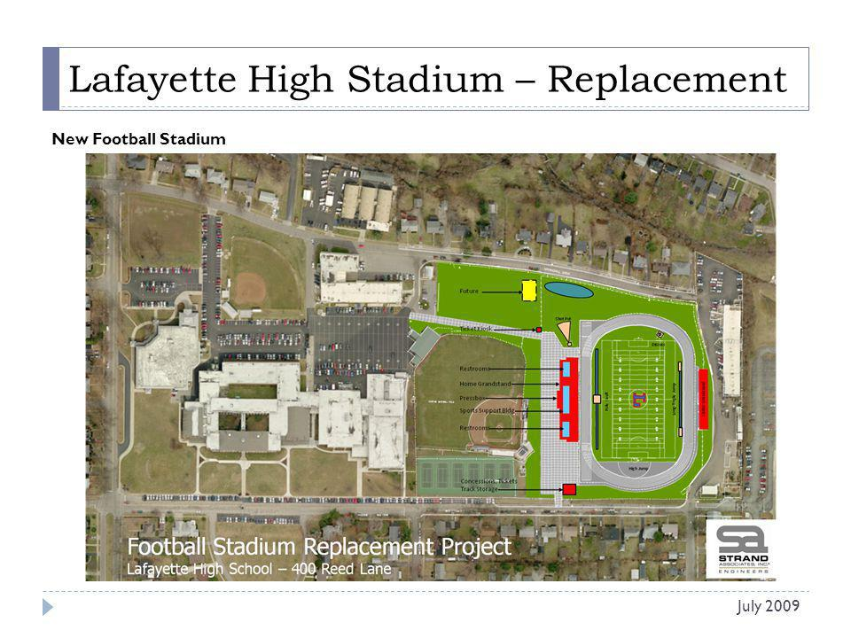 Lafayette High Stadium – Replacement New Football Stadium July 2009