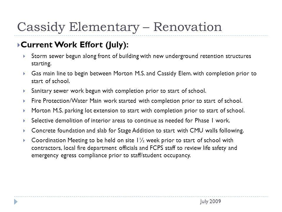 Cassidy Elementary – Renovation Current Work Effort (July): Storm sewer begun along front of building with new underground retention structures starti