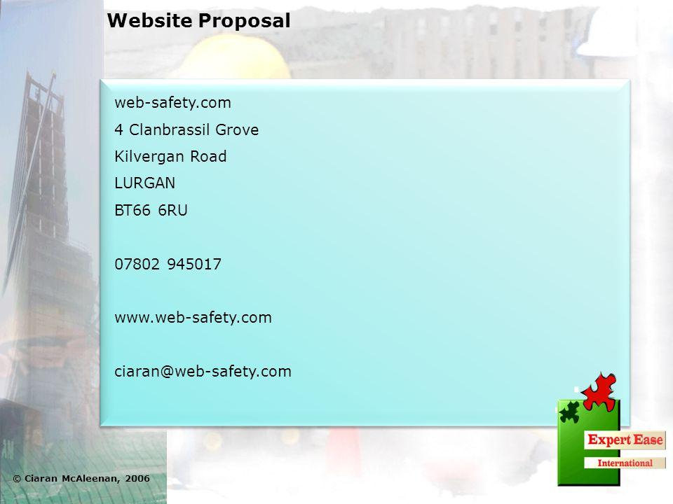 web-safety.com 4 Clanbrassil Grove Kilvergan Road LURGAN BT66 6RU 07802 945017 www.web-safety.com ciaran@web-safety.com web-safety.com 4 Clanbrassil G