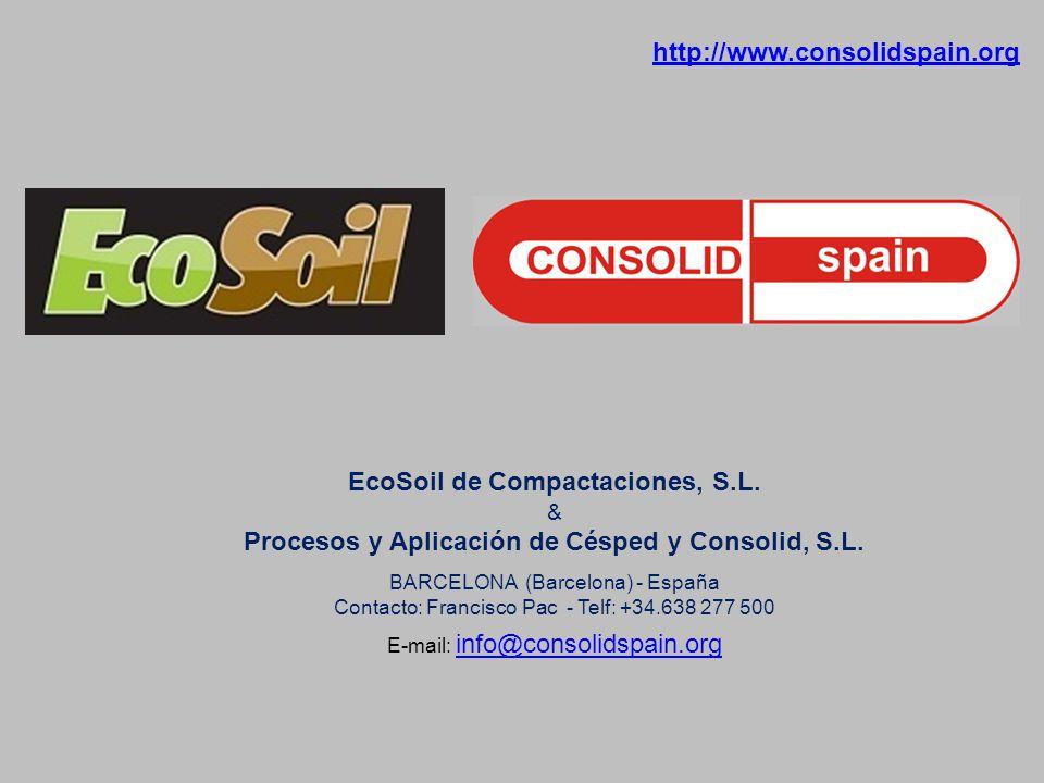 http://www.consolidspain.org EcoSoil de Compactaciones, S.L.