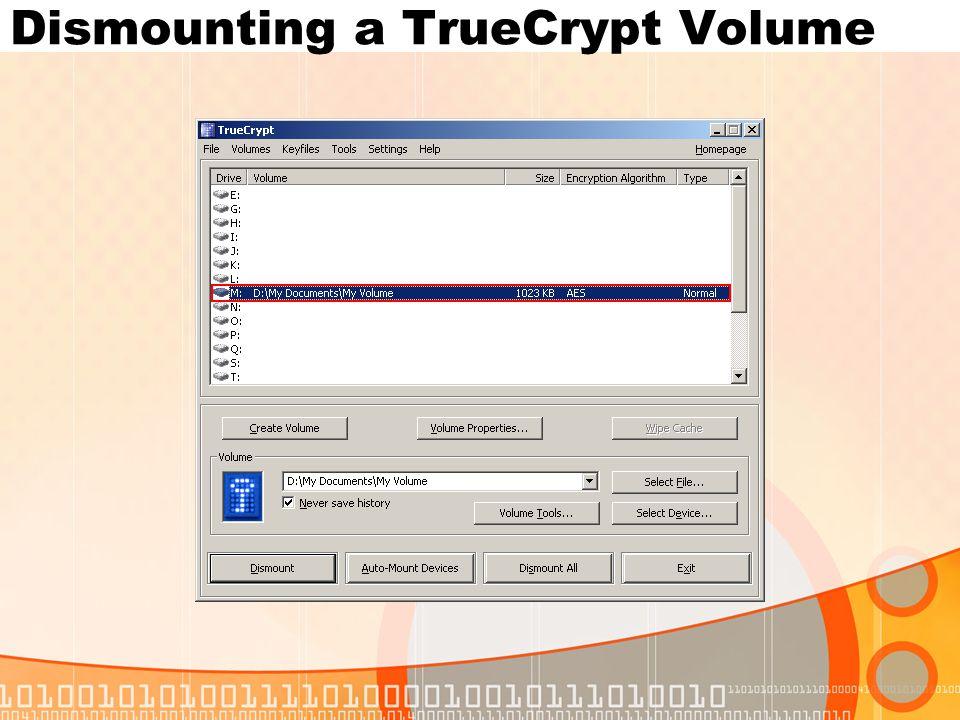 Dismounting a TrueCrypt Volume
