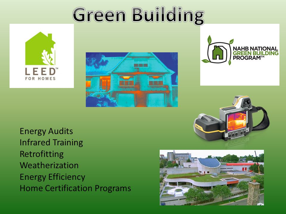 Energy Audits Infrared Training Retrofitting Weatherization Energy Efficiency Home Certification Programs
