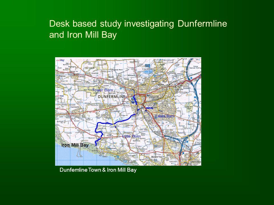Lyne Burn Tower Burn Calais Burn Dunfemline Town & Iron Mill Bay Iron Mill Bay Desk based study investigating Dunfermline and Iron Mill Bay