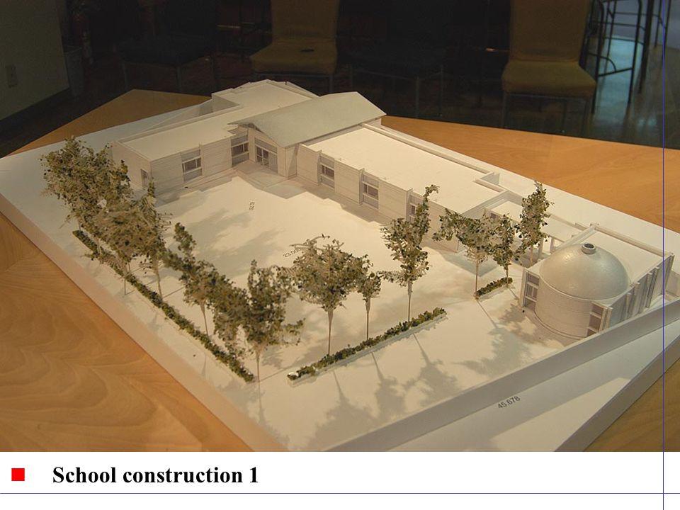 School construction 1