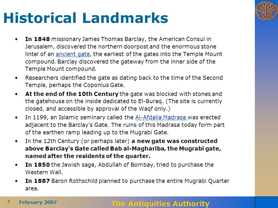 3 February 2007 The Antiquities Authority Historical Landmarks In 1848 missionary James Thomas Barclay, the American Consul in Jerusalem, discovered t