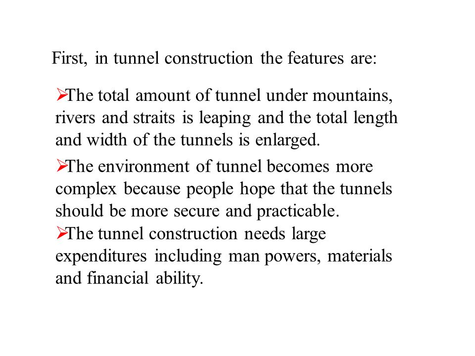 The total amount of tunnel under mountains, rivers and straits is leaping and the total length and width of the tunnels is enlarged. The environment o