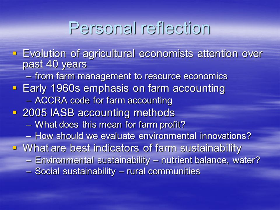 Personal reflection Evolution of agricultural economists attention over past 40 years Evolution of agricultural economists attention over past 40 year