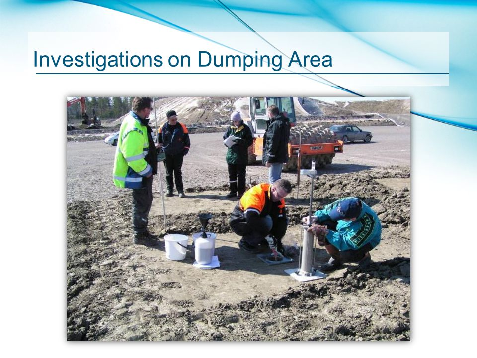 Investigations on Dumping Area