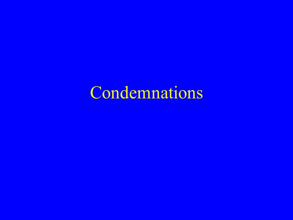 Condemnations