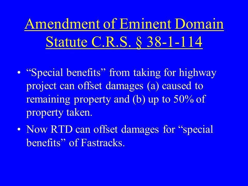 Amendment of Eminent Domain Statute C.R.S.