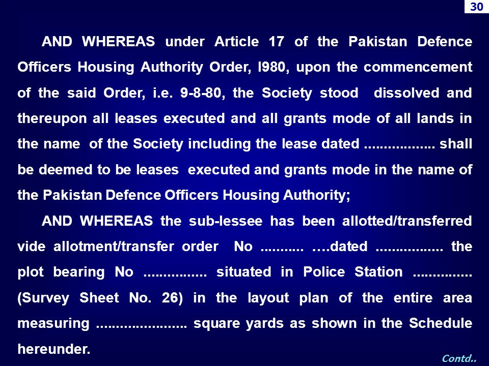 AND WHEREAS under Article 17 of the Pakistan Defence Officers Housing Authority Order, l980, upon the commencement of the said Order, i.e. 9-8-80, the