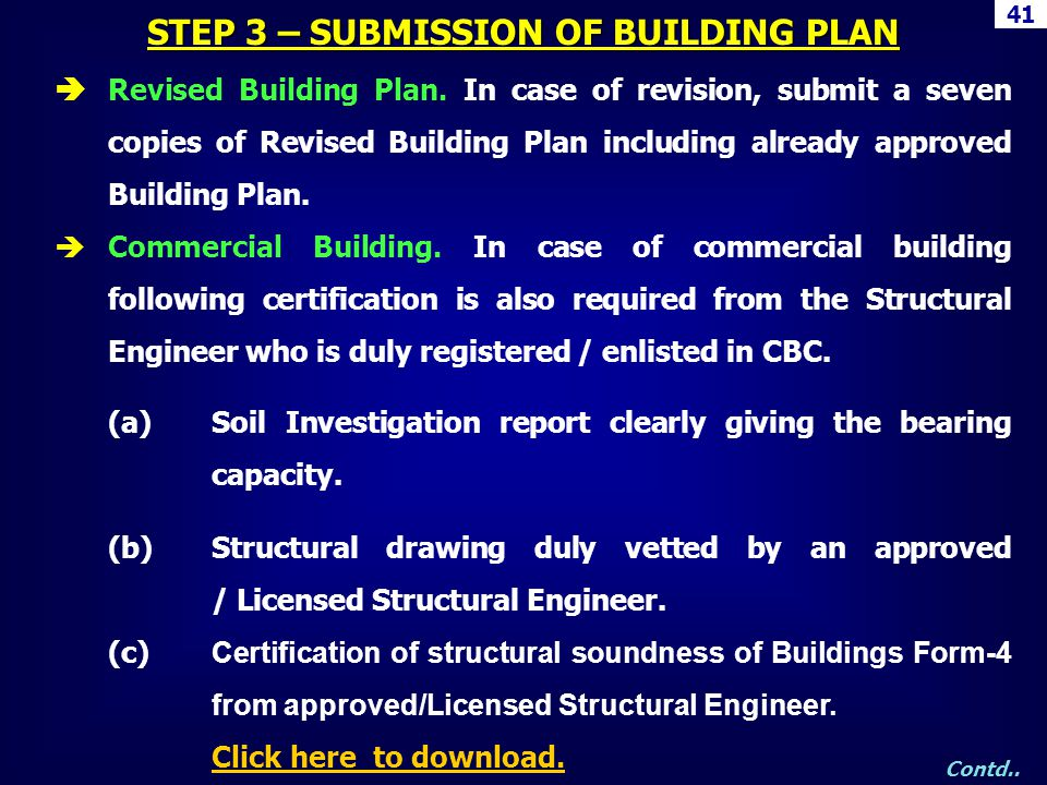 Revised Building Plan. In case of revision, submit a seven copies of Revised Building Plan including already approved Building Plan. Commercial Buildi