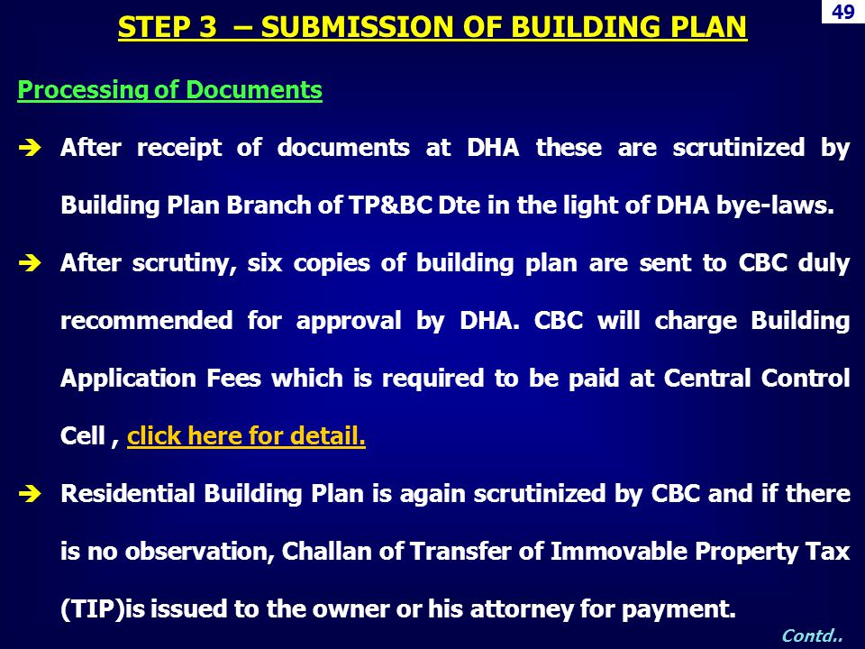 STEP 3 – SUBMISSION OF BUILDING PLAN Processing of Documents After receipt of documents at DHA these are scrutinized by Building Plan Branch of TP&BC