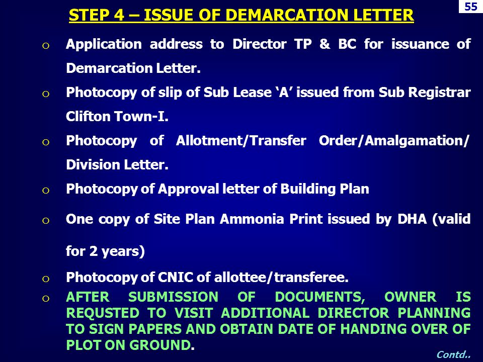 o Application address to Director TP & BC for issuance of Demarcation Letter. o Photocopy of slip of Sub Lease A issued from Sub Registrar Clifton Tow