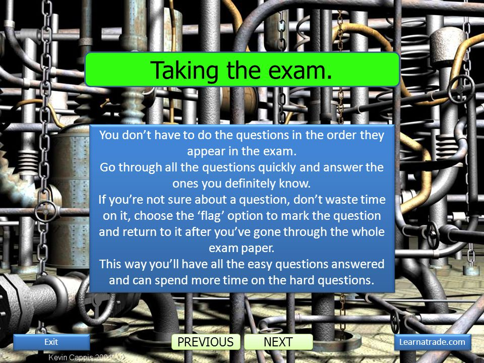 You dont have to do the questions in the order they appear in the exam.
