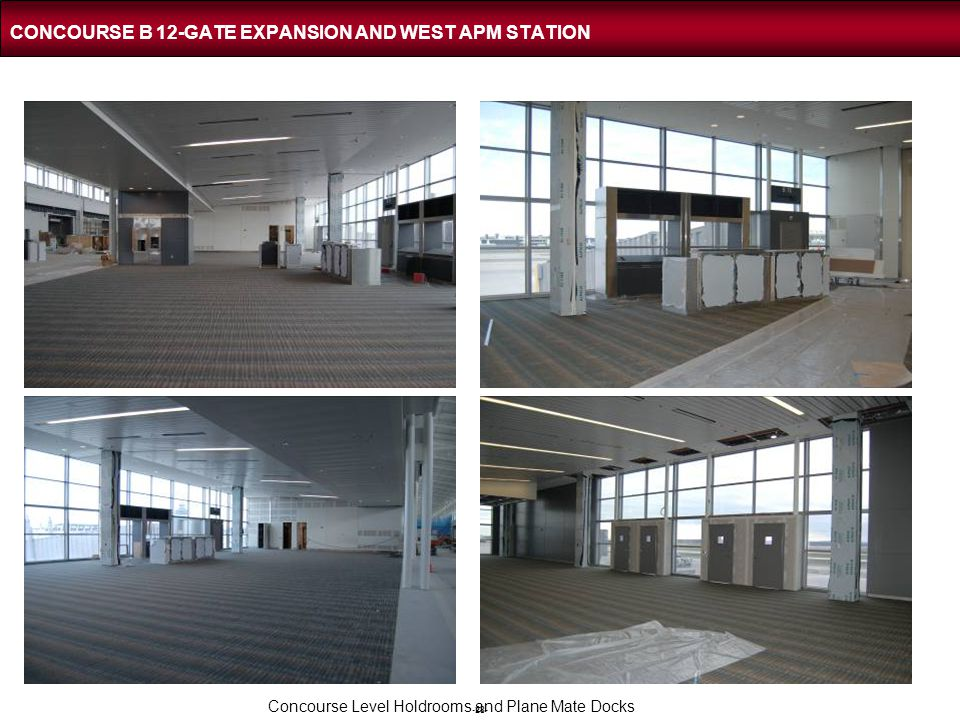 -28- CONCOURSE B 12-GATE EXPANSION AND WEST APM STATION Concourse Level Holdrooms and Plane Mate Docks