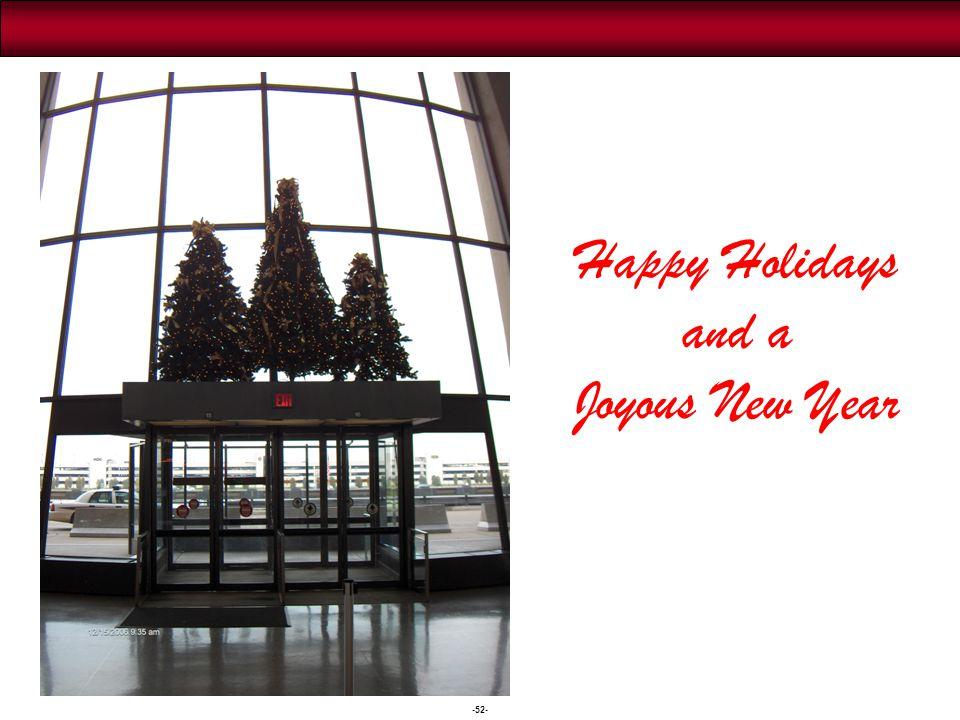 -52- Happy Holidays and a Joyous New Year