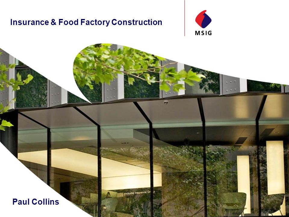 Insurance & Food Factory Construction Paul Collins