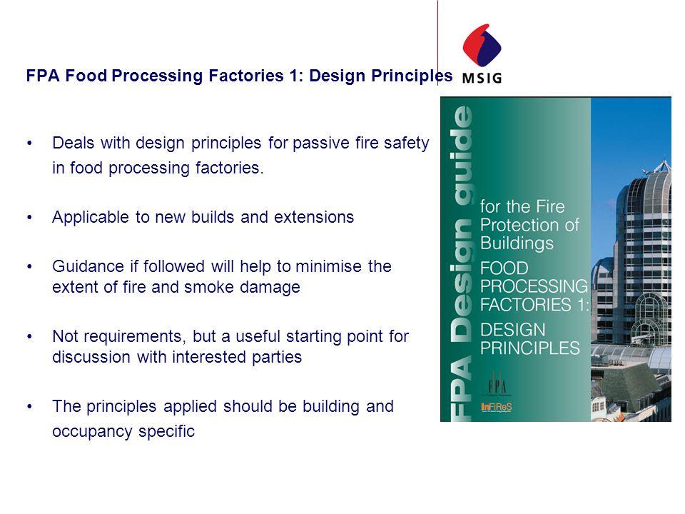 FPA Food Processing Factories 1: Design Principles Deals with design principles for passive fire safety in food processing factories.