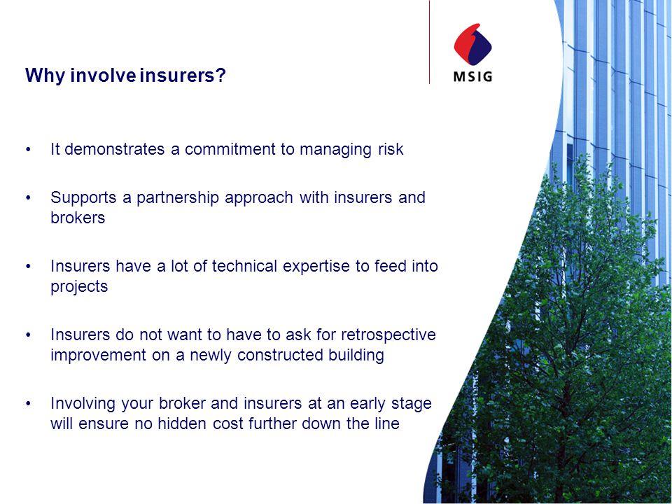 Why involve insurers.