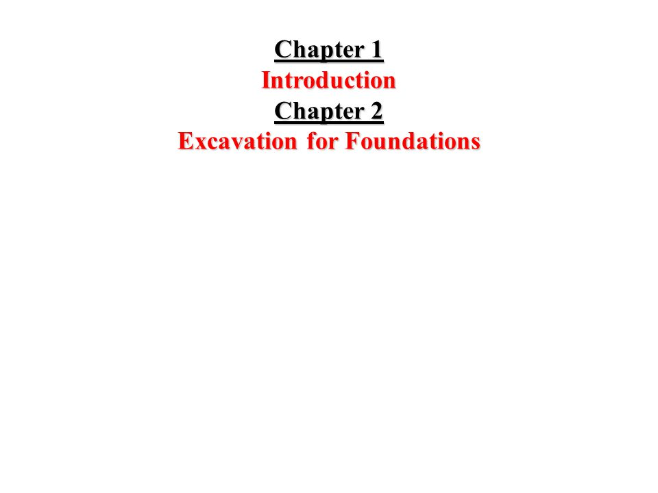 Introduction Chapter 2 Excavation for Foundations