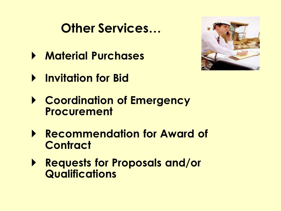 Material Purchases Invitation for Bid Coordination of Emergency Procurement Recommendation for Award of Contract Requests for Proposals and/or Qualifi