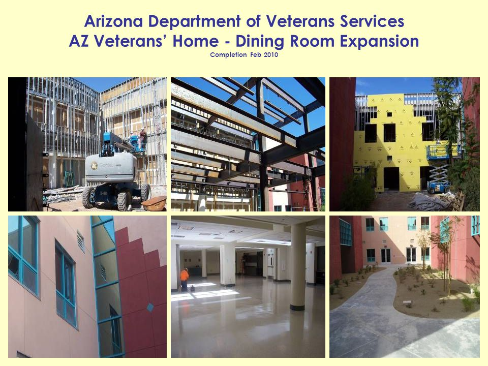 Arizona Department of Veterans Services AZ Veterans Home - Dining Room Expansion Completion Feb 2010