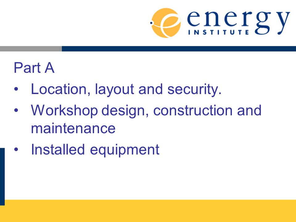 Part A Location, layout and security.
