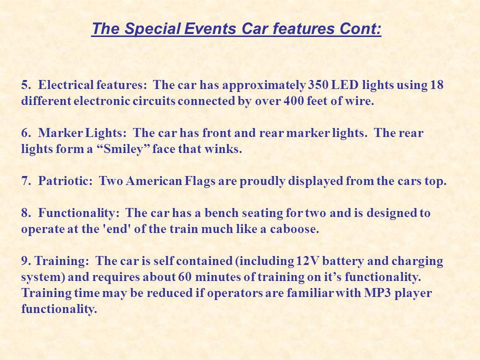 The Special Events Car features Cont: 5.