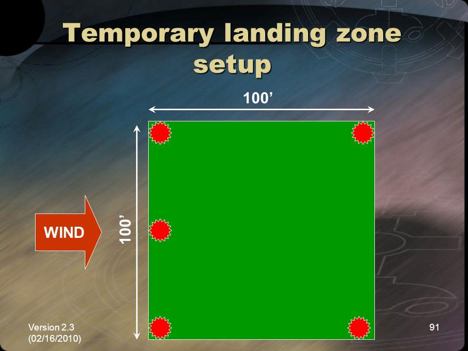 Version 2.3 (02/16/2010) NEMSPA91 Temporary landing zone setup WIND 100