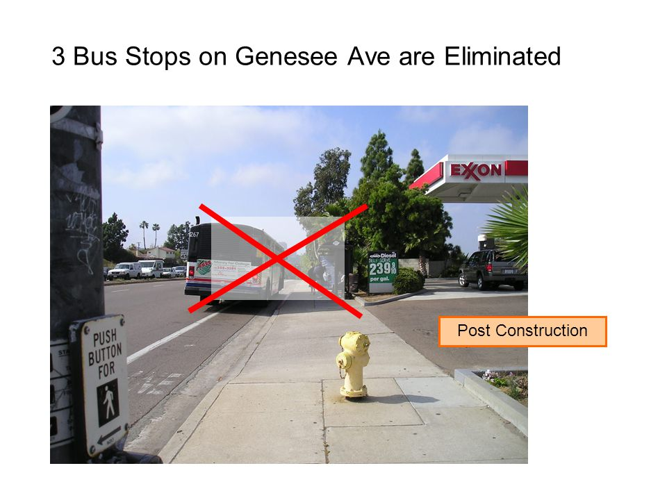3 Bus Stops on Genesee Ave are Eliminated Post Construction
