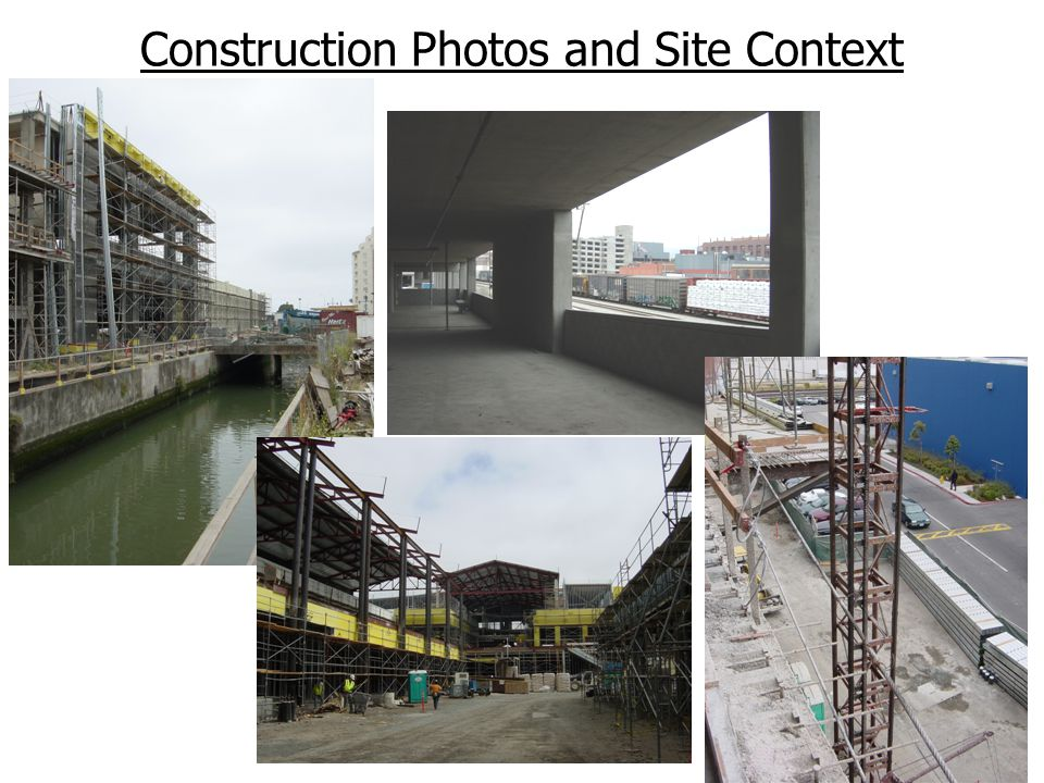 Construction Photos and Site Context