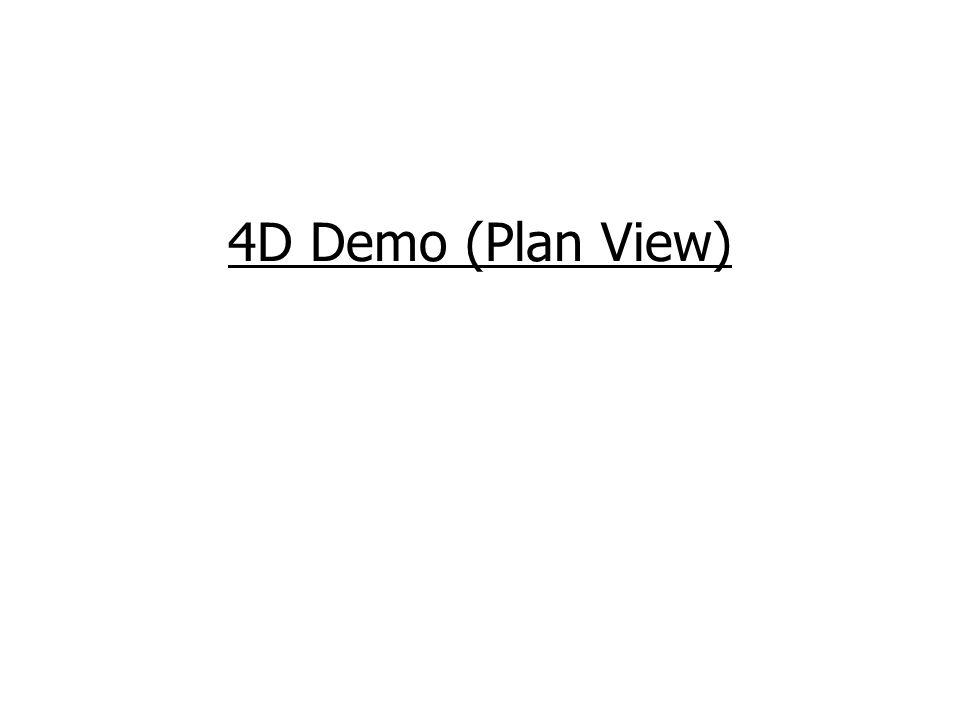 4D Demo (Plan View)