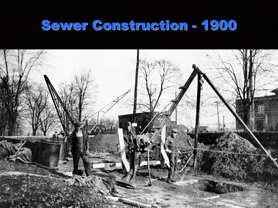 5 5 Sewer Construction - 1900 34
