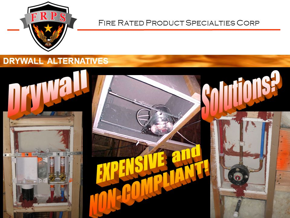 Fire Rated Product Specialties Corp DRYWALL ALTERNATIVES