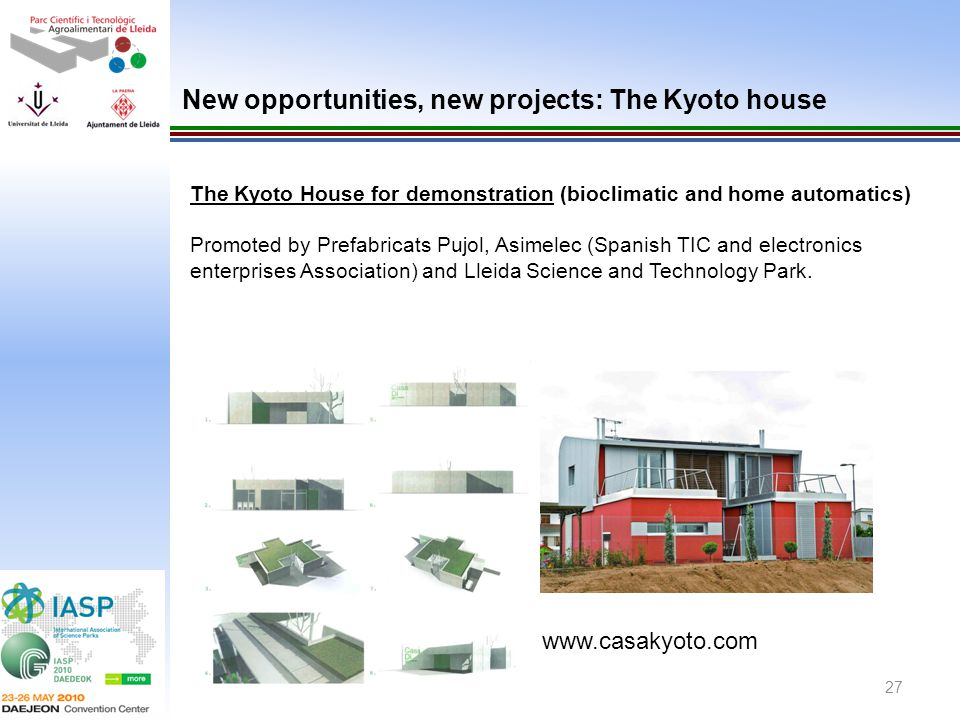 27 The Kyoto House for demonstration (bioclimatic and home automatics) Promoted by Prefabricats Pujol, Asimelec (Spanish TIC and electronics enterpris