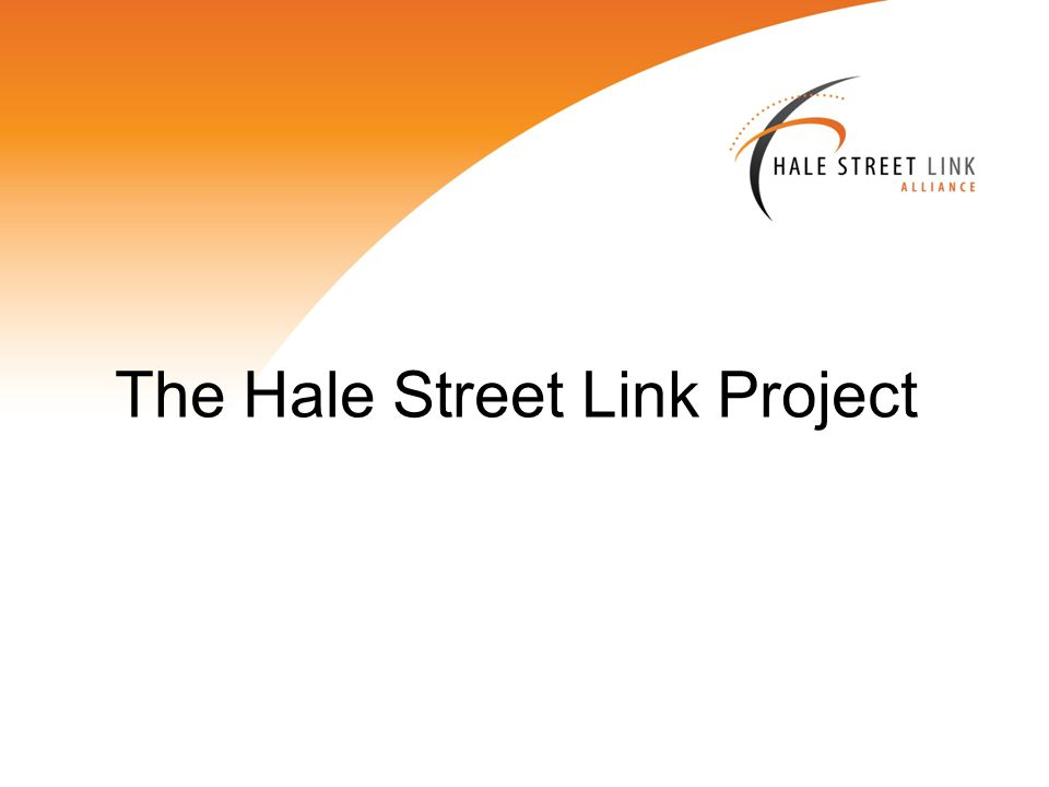 Project Vision The Hale Street Link Alliance will build a landmark, inner city bridge to enhance accessibility and livability in Brisbane.