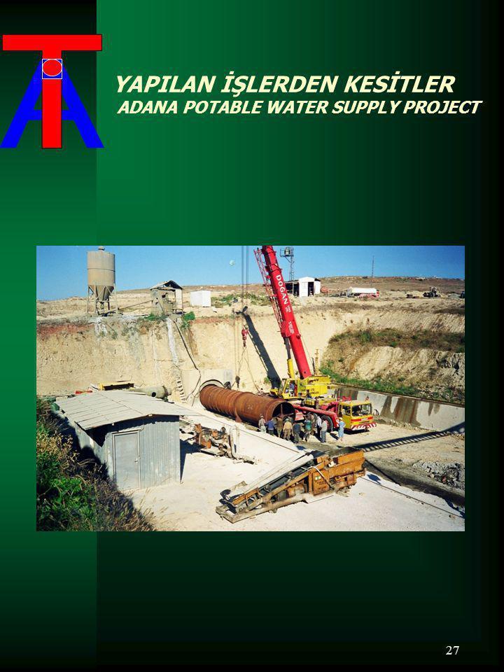 YAPILAN İŞLERDEN KESİTLER ADANA POTABLE WATER SUPPLY PROJECT 27
