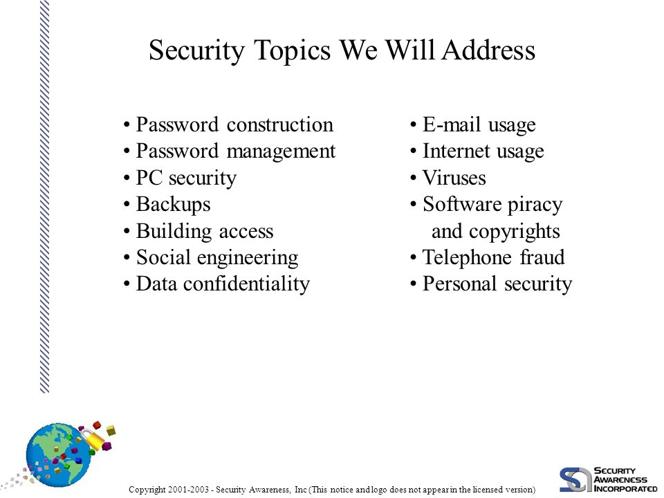 Copyright 2001-2003 - Security Awareness, Inc (This notice and logo does not appear in the licensed version) So How Do We Start? What you can do: Beco