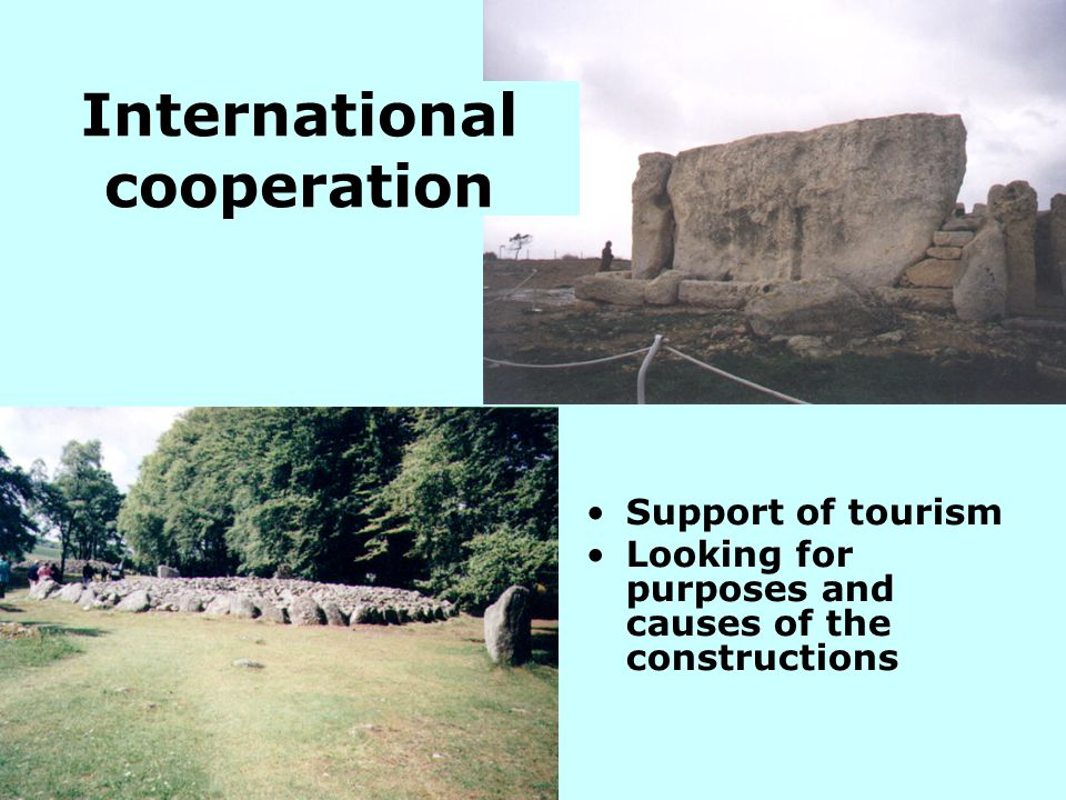 Support of tourism Looking for purposes and causes of the constructions International cooperation