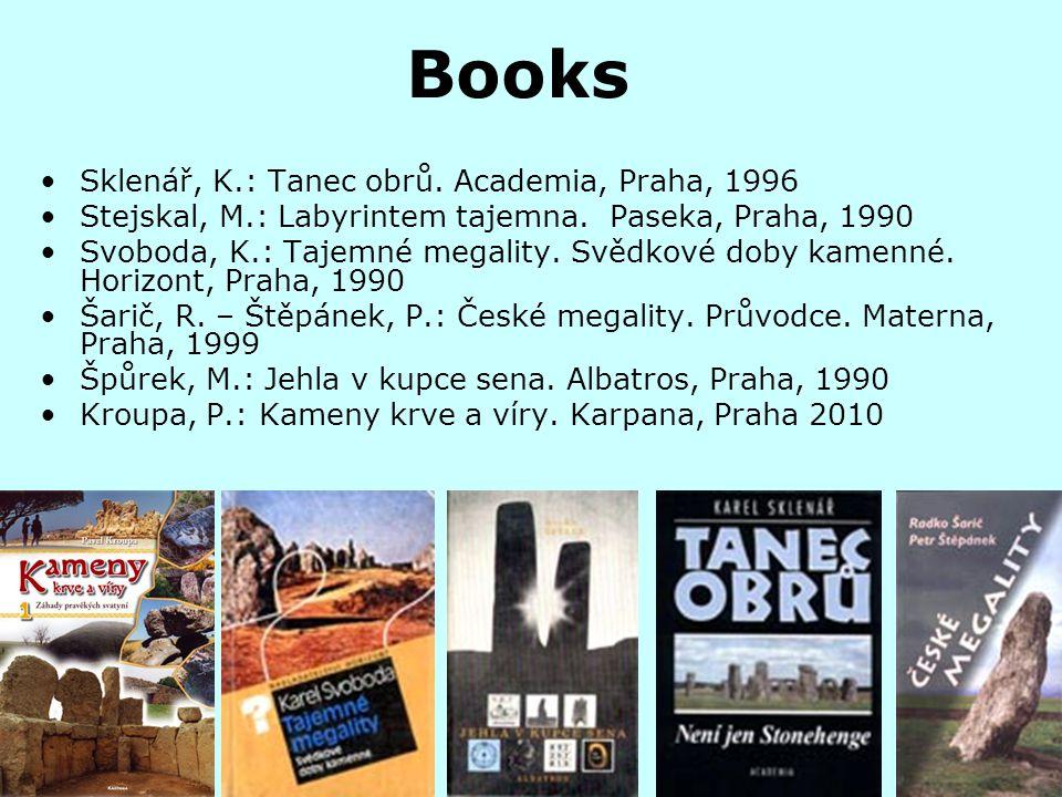 Books Sklenář, K.: Tanec obrů.Academia, Praha, 1996 Stejskal, M.: Labyrintem tajemna.