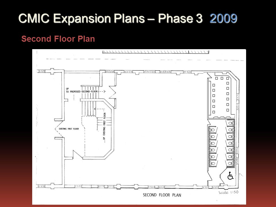 Second Floor Plan CMIC Expansion Plans – Phase 3 2009