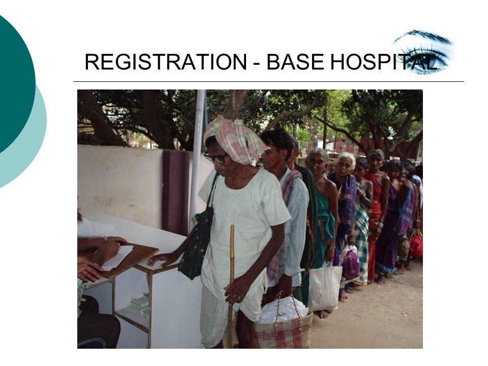 REGISTRATION - BASE HOSPITAL