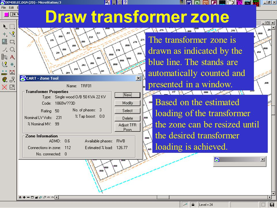 Draw transformer zone The transformer zone is drawn as indicated by the blue line. The stands are automatically counted and presented in a window. Bas
