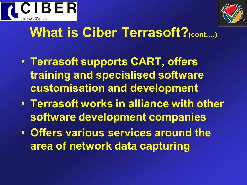 Evaluation of CART From 2000 to 2001 Eskom DT and Terrasoft undertook a detailed evaluation of the CART software CART was found to do the following: –increase engineering productivity by three times, –eliminate errors and –improve the overall quality of designs.