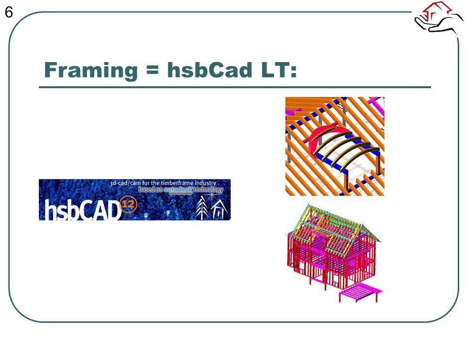 Framing = hsbCad LT: 6
