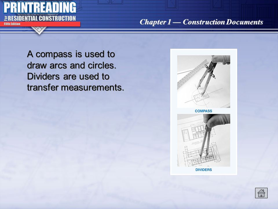 Chapter 1 Construction Documents The 30°-60° and 45° triangles are used to draw lines 15° apart.